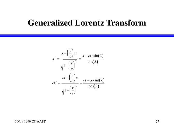 Generalized Lorentz Transform