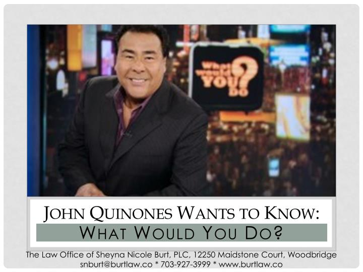 John Quinones Wants to Know: