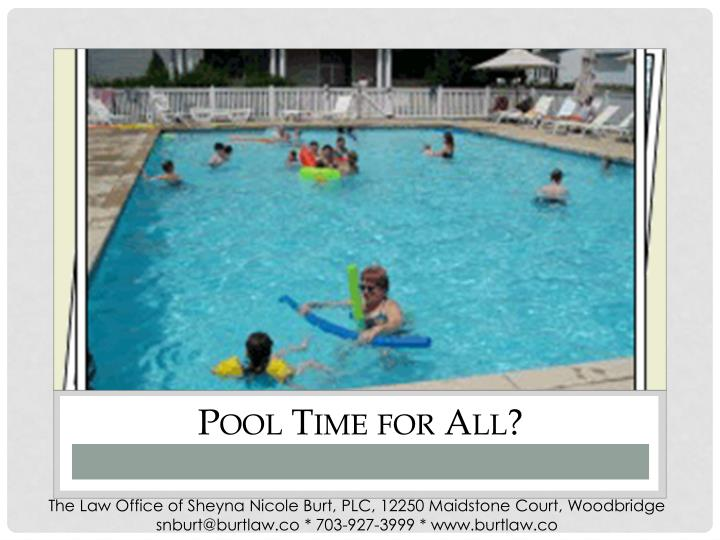 Pool Time for All?