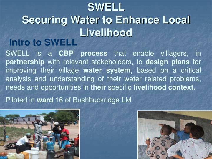 Swell securing water to enhance local livelihood1
