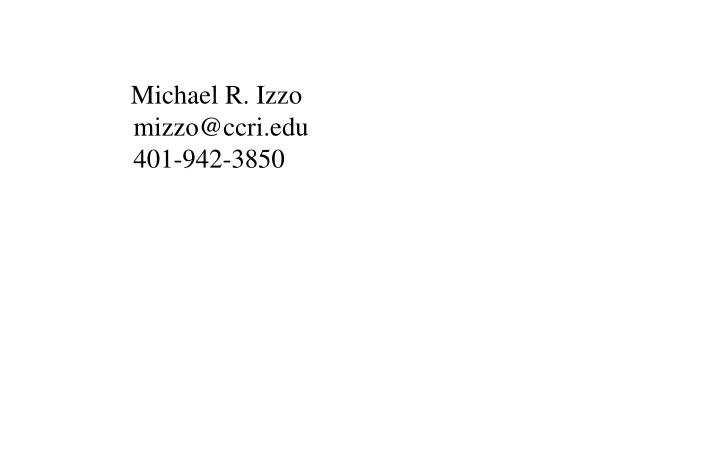 Michael R. Izzo