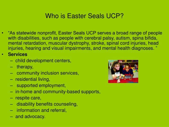 Who is Easter Seals UCP?