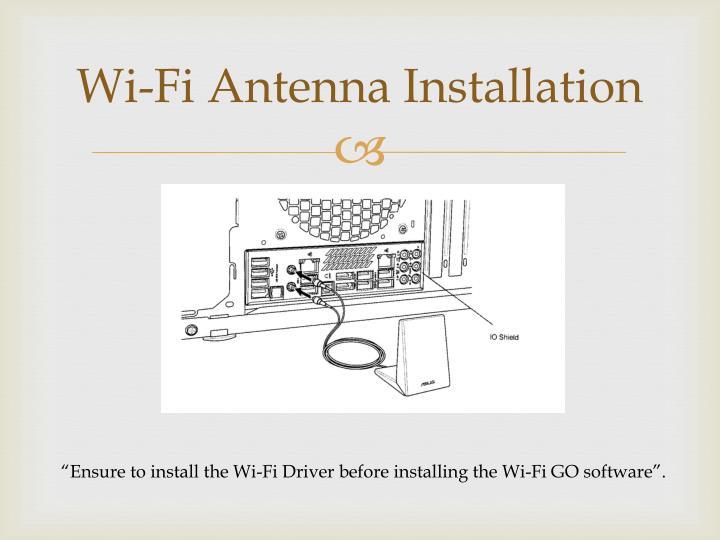 Wi-Fi Antenna Installation