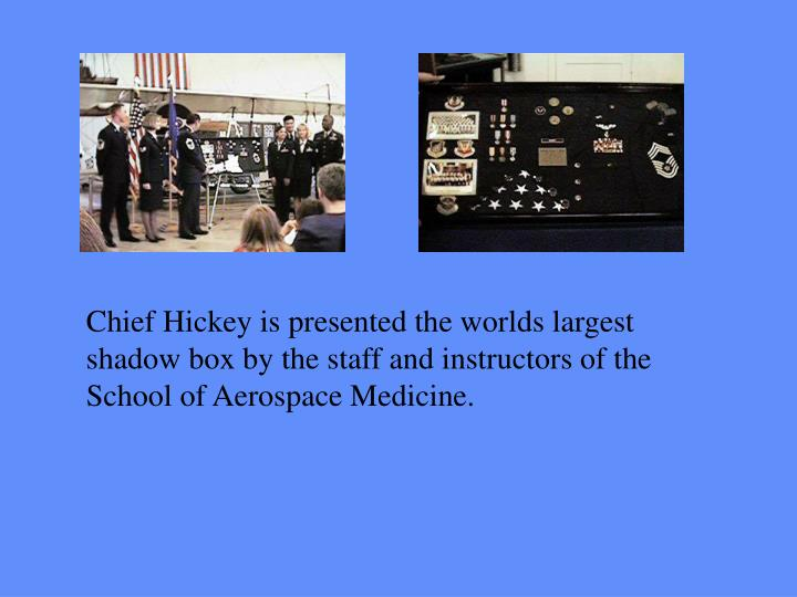 Chief Hickey is presented the worlds largest