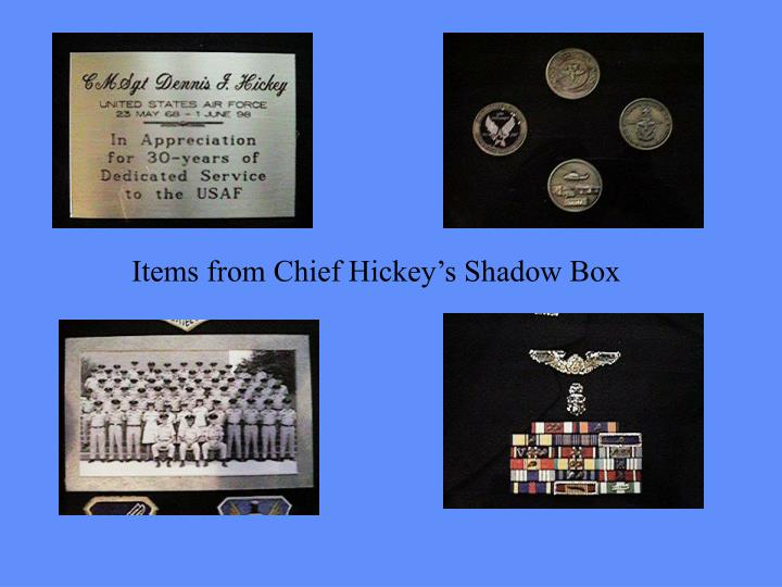 Items from Chief Hickey's Shadow Box