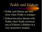 teddy and gideon