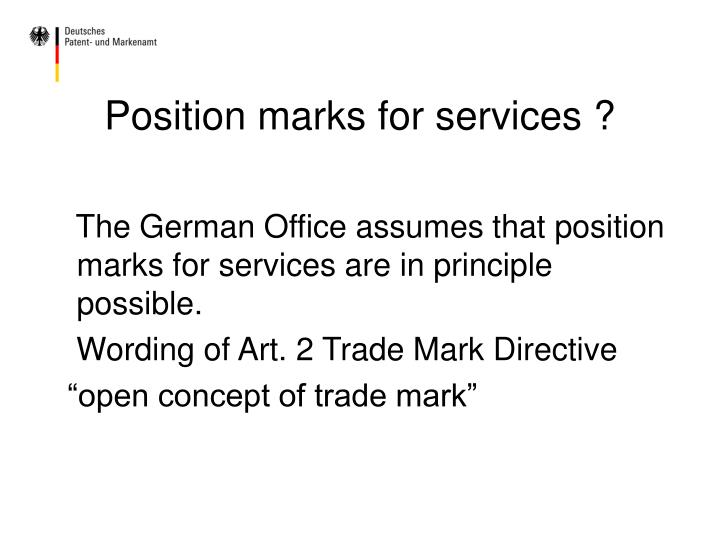 Position marks for services ?