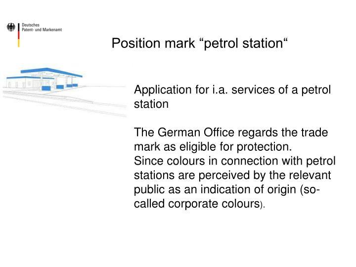 "Position mark ""petrol station"