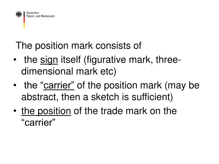 The position mark consists of