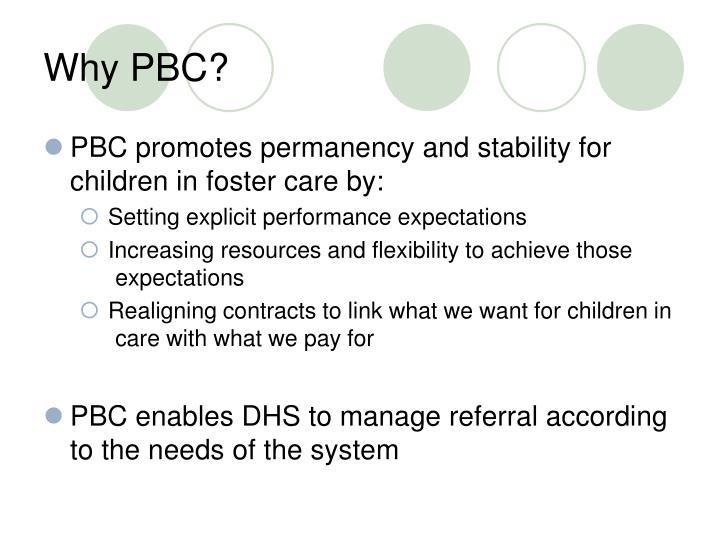 Why PBC?