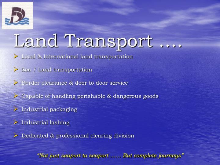 Land Transport ….