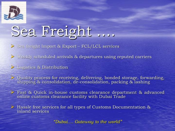 Sea Freight ….