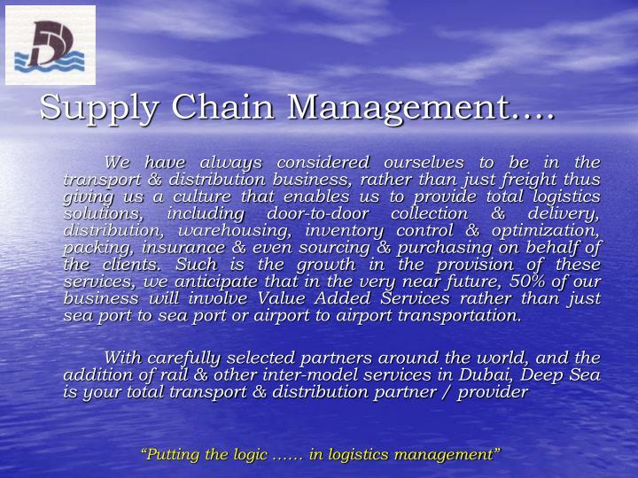 Supply Chain Management….