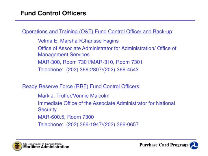 Fund Control Officers