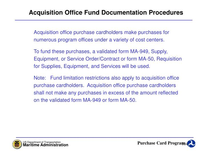 Acquisition Office Fund Documentation Procedures