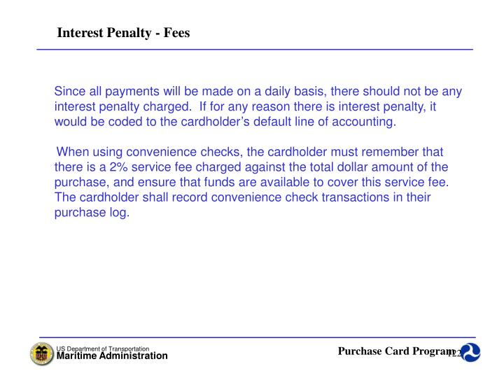 Interest Penalty - Fees