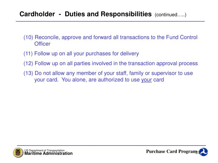 Cardholder  -  Duties and Responsibilities