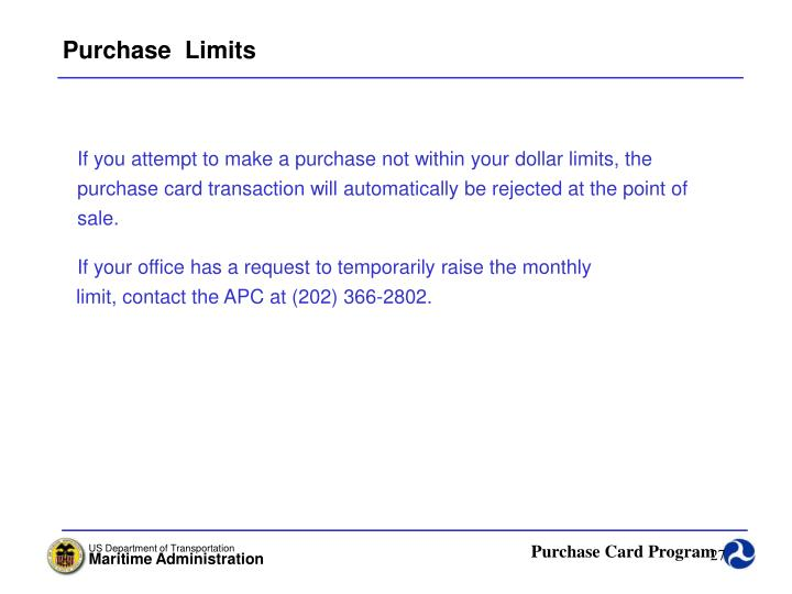 Purchase  Limits