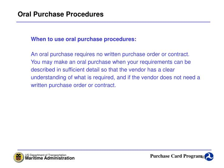 Oral Purchase Procedures
