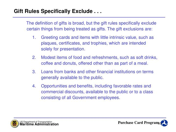 Gift Rules Specifically Exclude . . .
