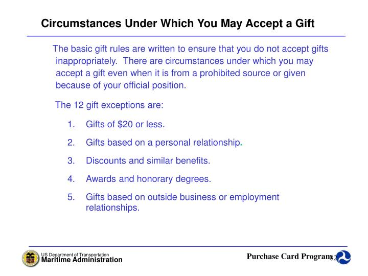 Circumstances Under Which You May Accept a Gift