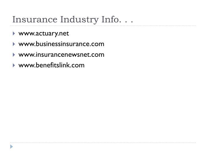 Insurance Industry Info. . .