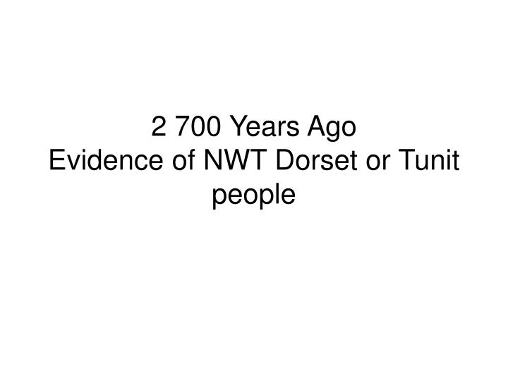 2 700 Years Ago
