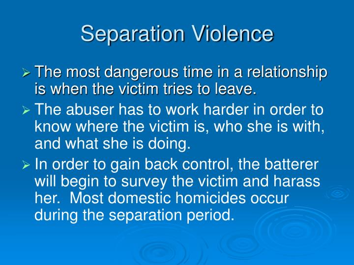 Separation Violence