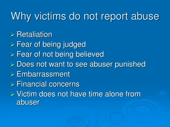 Why victims do not report abuse