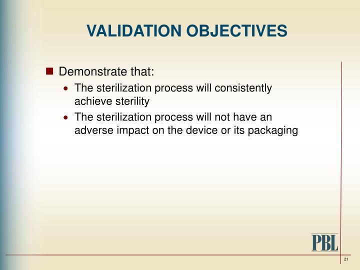 VALIDATION OBJECTIVES