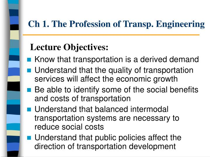 Ch 1 the profession of transp engineering