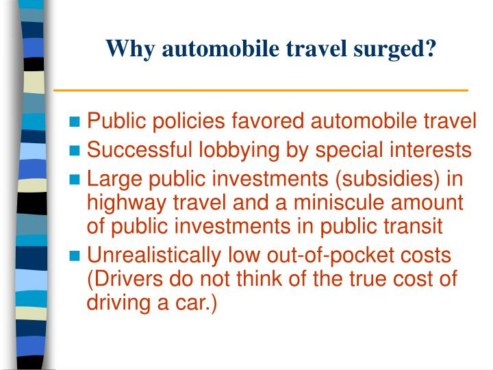 Why automobile travel surged?