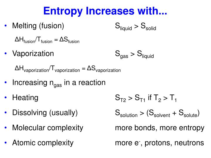 Entropy Increases with...