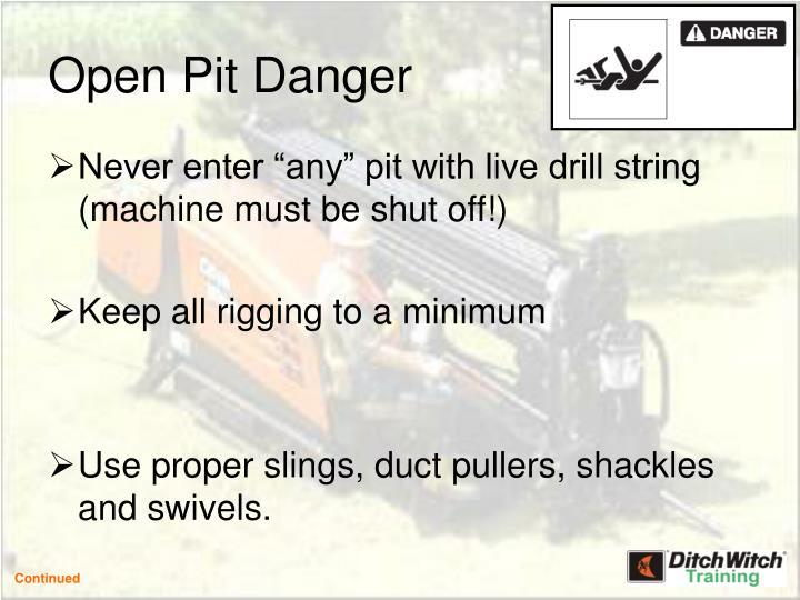 Open Pit Danger