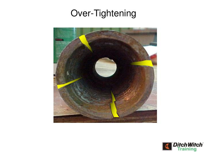 Over-Tightening
