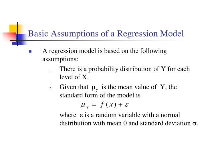 Basic Assumptions of a Regression Model