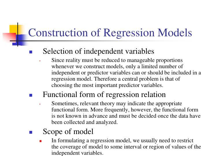 Construction of Regression Models
