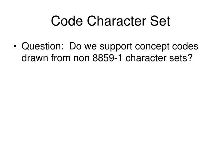Code Character Set