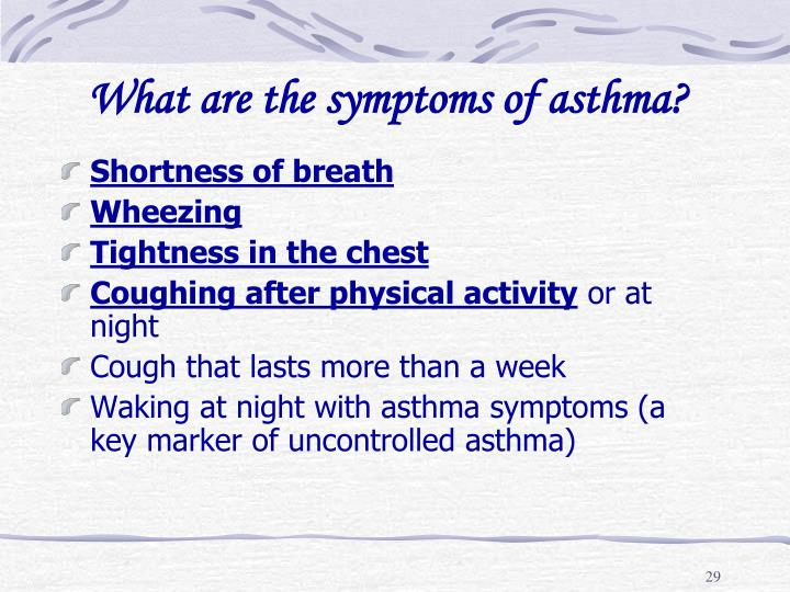 What are the symptoms of asthma?