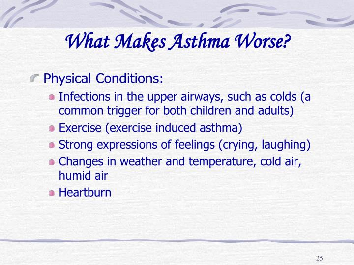 What Makes Asthma Worse?