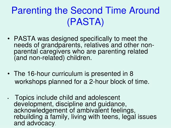 Parenting the second time around pasta