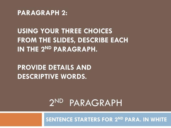 PARAGRAPH 2: