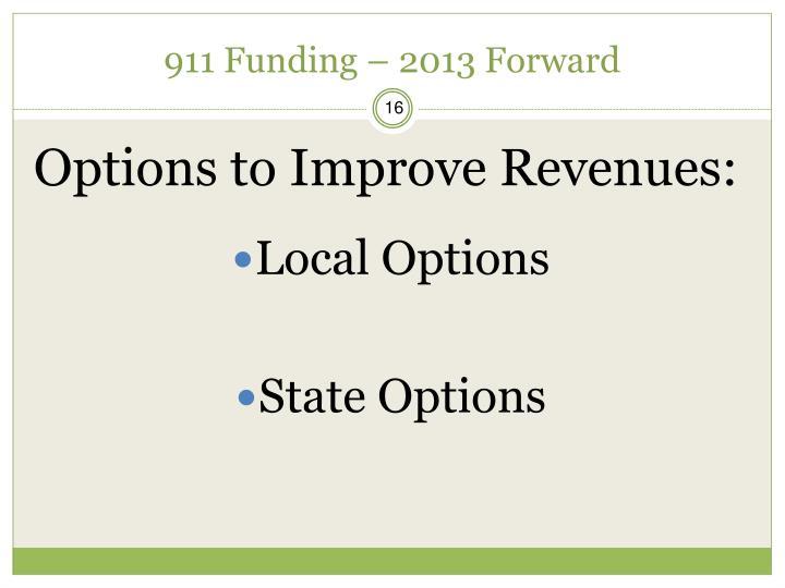 911 Funding – 2013 Forward