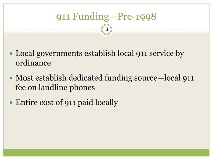 911 Funding—Pre-1998