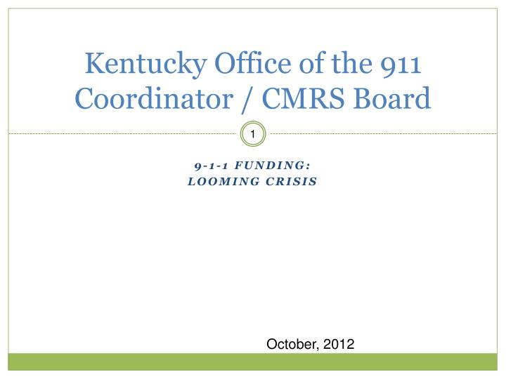 Kentucky office of the 911 coordinator cmrs board