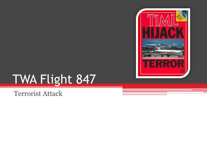 Twa flight 847