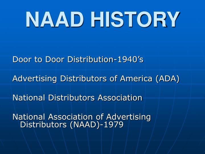 NAAD HISTORY