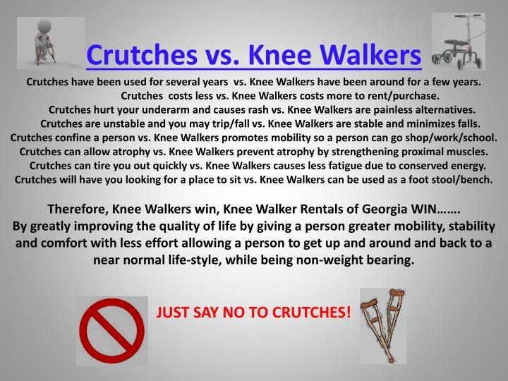 Crutches vs. Knee Walkers