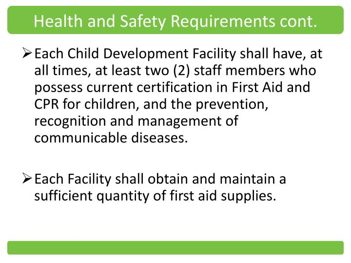 Health and Safety Requirements cont.