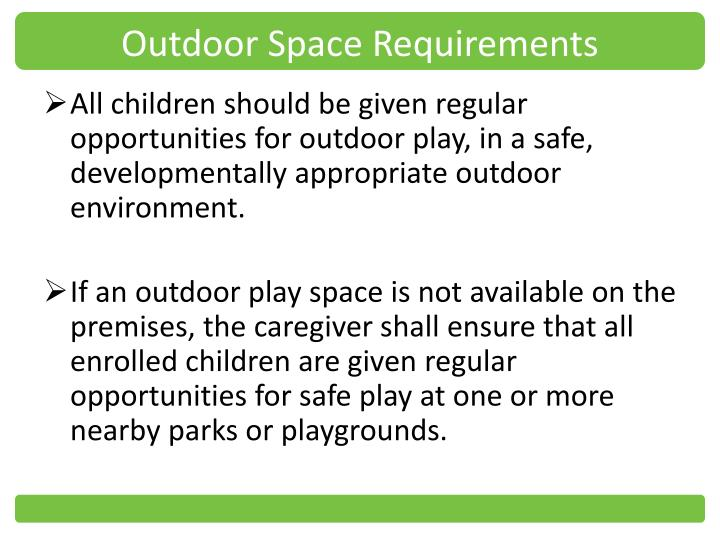 Outdoor Space Requirements